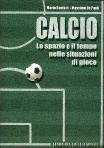 Calcio. Lo spazio e il tempo nelle situazioni di gioco