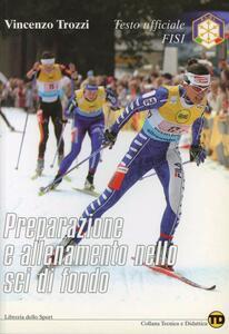 Preparazione e allenamento nello sci di fondo