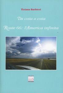Route 66: l'America infinita