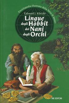 Librisulladiversita.it Lingue degli hobbit dei nani degli orchi. Enciclopedia illustrata della Terra di mezzo Image