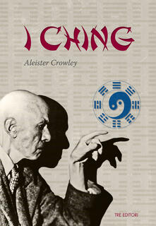 I Ching. Testo inglese a fronte - Aleister Crowley - copertina