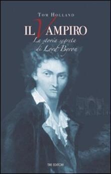 Il vampiro. La storia segreta di Lord Byron.pdf