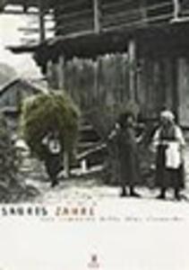 Sauris Zahre. Una comunità delle Alpi Carniche. Vol. 1