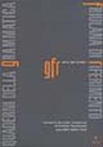 Quaderni della grammatica friulana di riferimento. Vol. 1