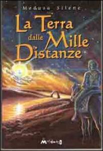 La terra delle mille distanze
