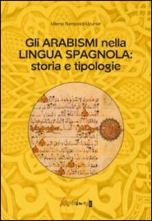 Camfeed.it Gli arabismi nella lingua spagnola. Storia e tipologie Image