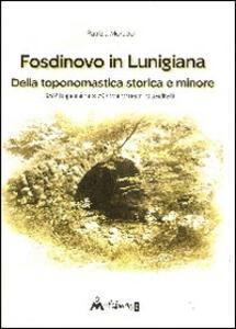 Fosdinovo in Lunigiana. Della toponomastica storica e minore