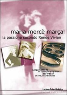 La passione secondo Renée Vivien - Maria Marçal Mercè - copertina