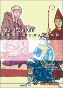 Matilde, come una leggenda