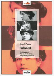 Radiospeed.it Passioni. Virginia Woolf, Vita Sackville-West, Marguerite Yourcenar Image