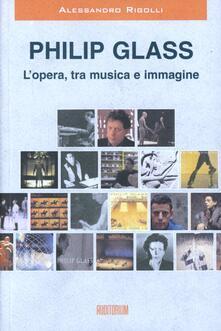Radiospeed.it Philip Glass. L'opera, tra musica e immagine Image