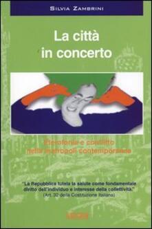Camfeed.it La città in concerto. Eterofonia e conflitto nella metropoli contemporanea. Con CD Audio Image