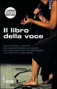 Il libro della voce. Con CD Audio
