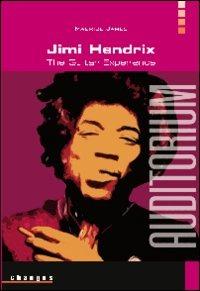 Jimi Hendrix. The guitar experience di Maurice James