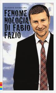 Fenomenologia di Fabio Fazio