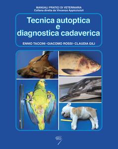 Tecnica autoptica e diagnostica cadaverica