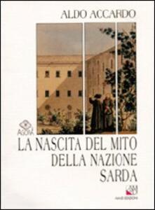 La nascita del mito della nazione sarda. Storiografia e politica nella Sardegna del primo Ottocento