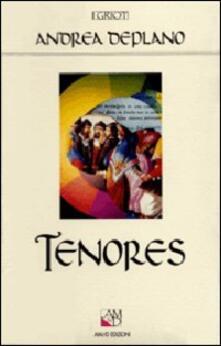 Tenores. Canto e comunicazione sociale in Sardegna - Andrea Deplano - copertina