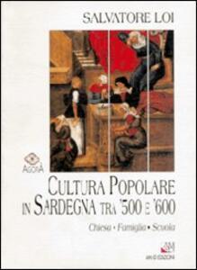 Cultura popolare in Sardegna tra '500 e '600. Chiesa, famiglia e scuola