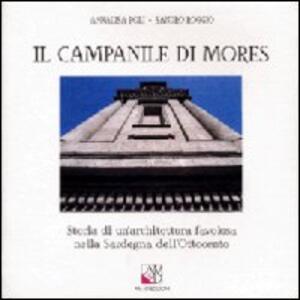 Il campanile di Mores. Storia di un'architettura favolosa nella Sardegna dell'Ottocento