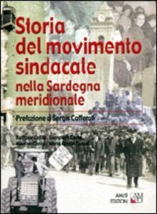 Storia del movimento sindacale nella Sardegna meridionale