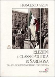 Elezioni e classe politica in Sardegna tra età giolittiana e primo dopoguerra
