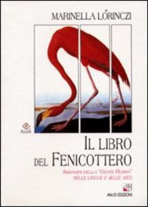 Il libro del fenicottero. Immagini della «Gente rossa» nelle lingue e nelle arti