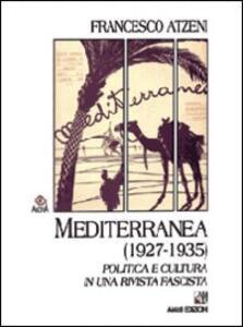 Mediterranea (1927-1935). Politica e cultura in una rivista fascista