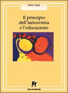 Il principio dell'autonomia e l'educazione
