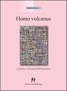 Homo vulcanus. Il closlieu e il rivelarsi dell'espressione - Arno Stern - copertina
