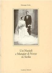 Usi nuziali e mangiar di nozze in Sicilia
