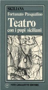 Teatro con i pupi siciliani - Fortunato Pasqualino - copertina