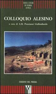 Colloquio alesino. Atti del Colloquio (Tusa, S. Maria delle Palate, 27 maggio 1995)