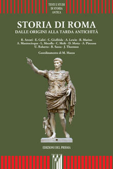 Fondazionesergioperlamusica.it Storia di Roma. Dalle origini alla tarda antichità Image