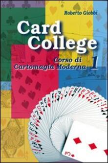 Warholgenova.it Card college. Corso di cartomagia moderna. Vol. 1 Image