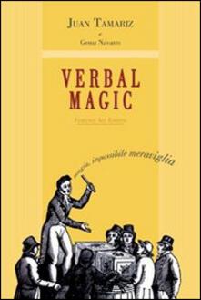 Radiospeed.it Verbal magic. Trattato su una magia nuova, differente, inspiegabile e di grande impatto Image