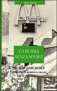 La Russia senza soviet