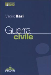 Guerra civile - Virgilio Ilari - copertina