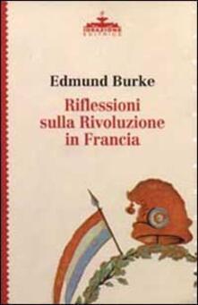 Riflessioni sulla Rivoluzione in Francia - Edmund Burke - copertina