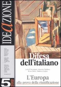 Ideazione (2002). Vol. 5: Difesa dell'italiano.