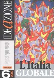 Winniearcher.com Ideazione (2002). Vol. 6: L'Italia globale. Image