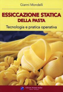Essiccazione statica della pasta. Tecnologia e pratica operativa.pdf