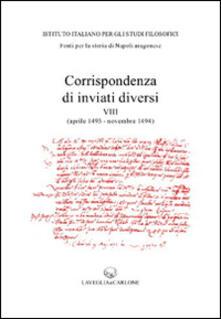 Grandtoureventi.it Corrispondenza di inviati diversi (aprile 1493-novembre 1494) Image