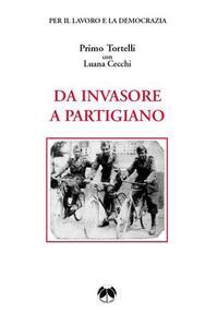 Da invasore a partigiano