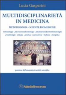 Winniearcher.com Multidisciplinarietà in medicina. Metodologia, scienze biomediche, posizione dell'omeopatia in ambito scientifico Image