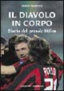 Nicocaradonna.it Il diavolo in corpo. Storia del grande Milan Image