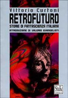 Museomemoriaeaccoglienza.it Retrofuturo. Storie di fantascienza italiana Image