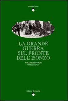 La grande guerra sul fronte dell'Isonzo (2/2)