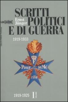 Scritti politici e di guerra. 1919-1933. Vol. 1: 1919-1925. - Ernst Jünger - copertina