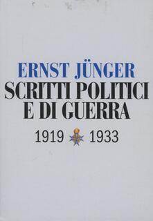 Scritti politici e di guerra 1919-1933